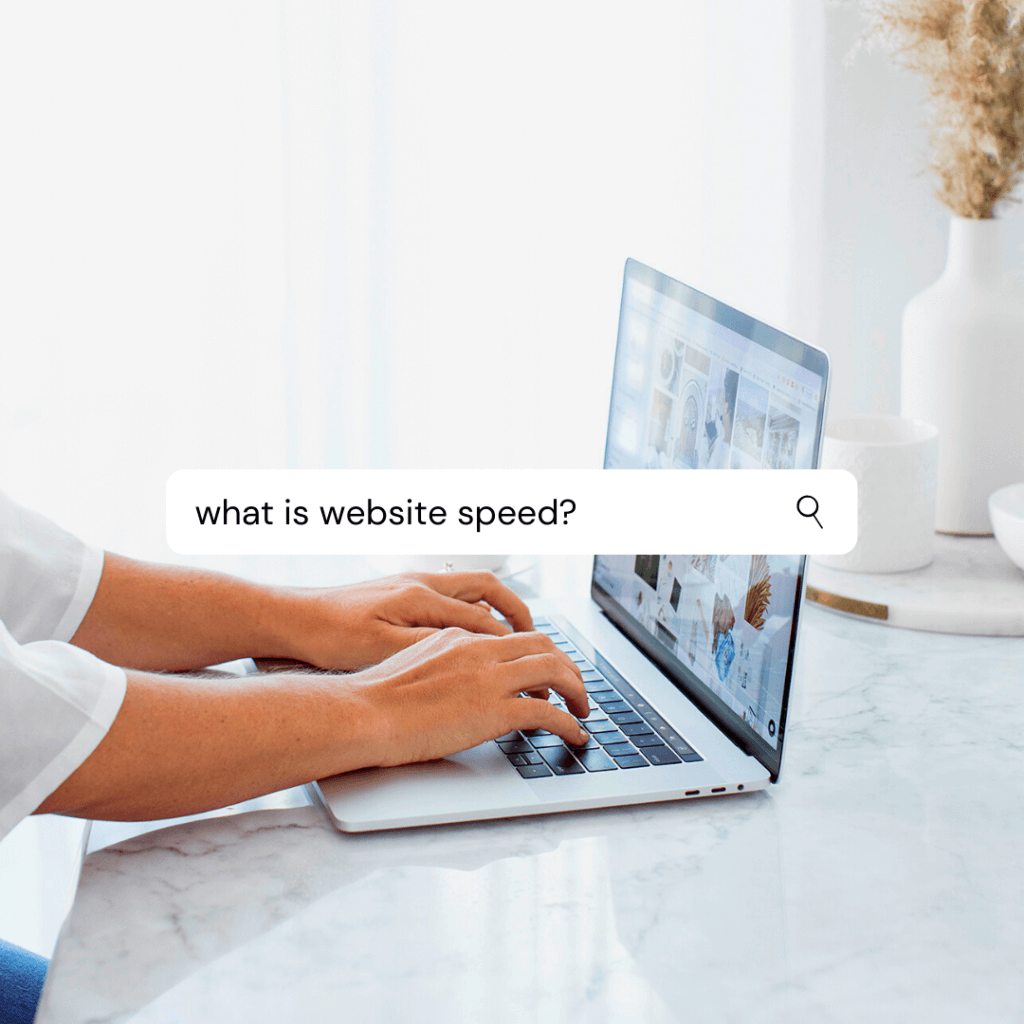 person searching for what is website speed